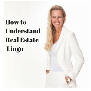 Understanding Real Estate 'Lingo'