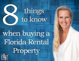 8 things to know when buing a Florida rental property